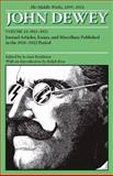 The Middle Works of John Dewey, 1899-1924 Vol. 13 : Journal Articles, Essays, and Miscellany Published in the 1921-1922 Period, Dewey, John, 0809328089
