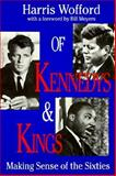 Of Kennedys and Kings : Making Sense of the Sixties, Wofford, Harris, 0822958082