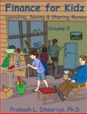 Finance for Kidz, Prakash Dheeriya Ph. D., 0982588089