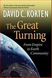 The Great Turning, David C. Korten, 1887208089