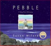 Pebble, Susan Milord, 0060858087