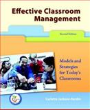 Effective Classroom Management : Models for Strategies for Today's Classrooms, Hardin, Carlette Jackson, 0131998080