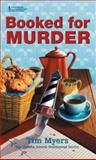 Booked for Murder, Tim Myers, 0425198081