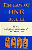 The Law of One, Don Elkins and Carla L. Rueckert, 0924608080