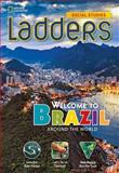 Ladders Social Studies 3: Welcome to Brazil! (on-Level), Stephanie Harvey and Anne Goudvis, 1285348087