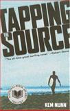Tapping the Source, Kem Nunn, 156025808X