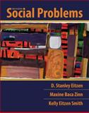 Social Problems, Eitzen, D. Stanley and Baca Zinn, Maxine, 0205788084