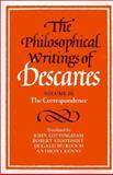 The Philosophical Writings of Descartes, Descartes, Ren&eacute and Cottingham, John G., 0521288088