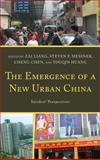 Emergence of a New Urban China : Insiders' Perspectives, Chen/Huang/Liang/Mes, 0739188089