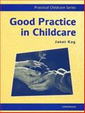Good Practice in Child Care 9780826448088