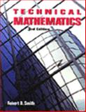 Technical Mathematics, Smith, Robert D., 0827368089