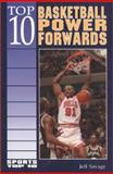 Top 10 Basketball Power Forwards, Jeff Savage, 0894908081