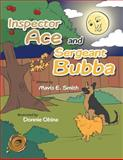 Inspector Ace and Sergeant Bubba, Mavis E. Smith, 1490718087