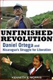 Unfinished Revolution, Kenneth E. Morris, 1556528086