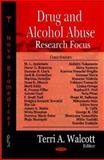 Drug and Alcohol Abuse Research Focus, Walcott, Terri A., 1600218083