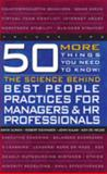50 More Things You Need to Know (Volume 2) : The Science Behind Best People Practices for Managers and HR Professionals, Ulrich, David O. and Eichinger, Robert W., 1933578084