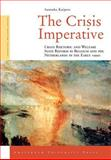 The Crisis Imperative : Crisis Rhetoric and Welfare State Reform in Belgium and the Netherlands in the Early 1990s, Kuipers, Sanneke, 9053568085