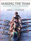 Making the Team, Thompson, Leigh L., 0132968088