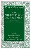 The Philosophy of Enchantment : Studies in Folktale, Cultural Criticism, and Anthropology, Collingwood, R. G., 0199228086