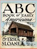 ABC Book of Early Americana, Eric Sloane, 0486498085