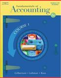 Fundamentals of Accounting Course, Lehman, Mark W. and Gilbertson, Claudia B., 0538728086