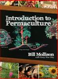 Introduction to Permaculture, Bill Mollison, 0908228082