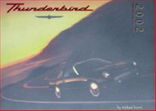 The Thunderbird 2002, Lamm, Michael, 0932128084