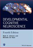 Developmental Cognitive Neuroscience 4th Edition