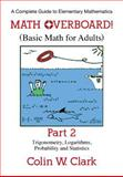 Math Overboard!, Colin W. Clark, 1457518082