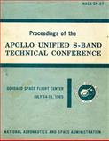 Proceedings of the Apollo Unified S-Band Technical Conference, National Aeronautics Adminstration, 149537808X