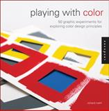 Playing with Color, Richard Mehl, 1592538088