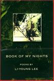 Book of My Nights, Li-Young Lee, 1929918089