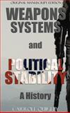 Weapons Systems and Political Stability, Quigley, Carroll, 193943808X