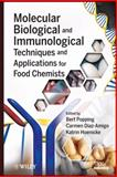 Molecular Biological and Immunological Techniques and Applications for Food Chemists, , 0470068094