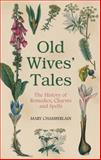 Old Wives' Tales, Mary Chamberlain, 0752458094