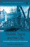 Culture in Place : Tourists Signs and the City, Metro-Roland, Michelle Marie, 0754678091