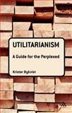 Utilitarianism, Bykvist, Krister, 0826498094