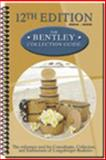 The Bentley Collection Guide : The Reference Tool for Consultants, Collectors, and Enthusiasts of Longaberger Baskets(r), Jill Rindfuss, 0964628090