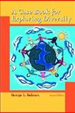 A Case Book for Exploring Diversity, Redman, George, 0130938092