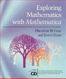 Exploring Mathematics with Mathematica, Gray, Theodore W. and Glynn, Jerry, 0201528096