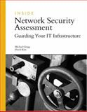 Inside Network Security Assessment : Guarding Your IT Infrastructure, Gregg, Michael and Kim, David, 0672328097