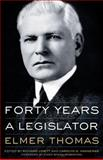 Forty Years a Legislator, Thomas, Elmer, 0806138092