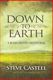 Down to Earth, Steve Casteel, 1495498093