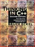 Thinking in C++ : Introduction to Standard C++, Eckel, Bruce, 0139798099