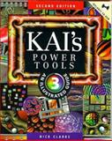 Kai's Power Tools 3 : An Illustrated Guide, Clarke, Nick, 0201688093