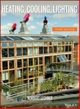 Heating, Cooling, Lighting : Sustainable Design Methods for Architects, Lechner, Norbert, 0470048093