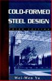 Cold-Formed Steel Design, Yu, Wei-Wen, 0471348090