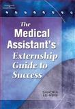 The Medical Assistant's Externship Guide to Success, Lehrke, Sandrah A., 1401878091