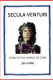 Secula Venturi, Jim Miller, 1477118098
