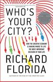 Who's Your City?, Richard Florida, 0465018092